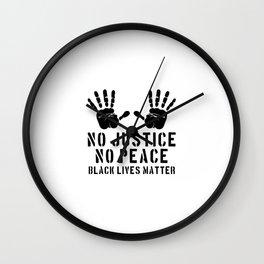 No Justice No Peace - Black Lives Matter Wall Clock