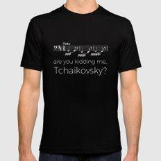 Tuba - Are you kidding me, Tchaikovsky? (black) Black Mens Fitted Tee MEDIUM