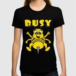 Busy bee This cute and adorable design will be a great reward for yourself and gift for your family! T-shirt