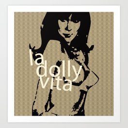 La Dolly Vita Art Print