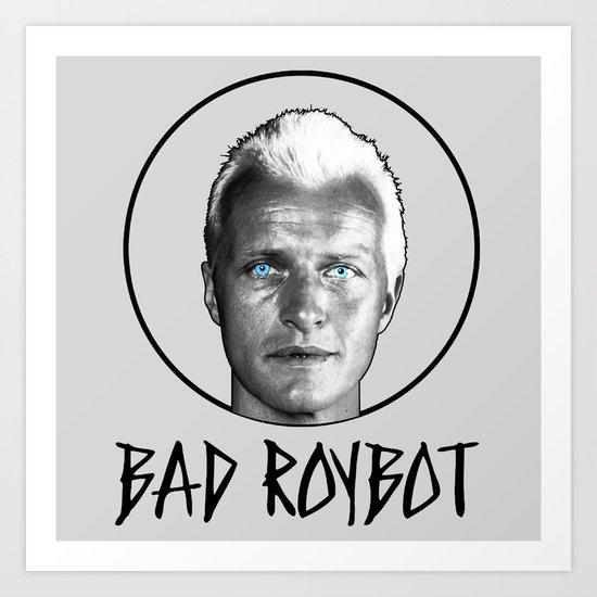 Bad Robot (Black Lettering) Art Print