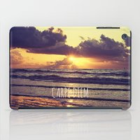 carpe iPad Cases featuring Carpe Diem by Libertad Leal Photography