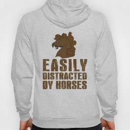 Easily Distracted By Horses Hoody
