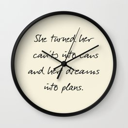Message to strong women, inspiration, motivation, for dreams, strenght, hard times, plans Wall Clock