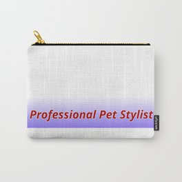 Professional Pet Stylist Carry-All Pouch