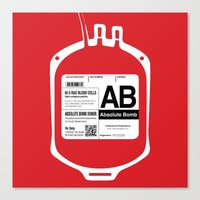 My Blood Type is AB, for Absolute Bomb! Canvas Print