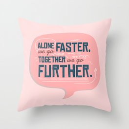 Together Stronger - Positivity Typography Throw Pillow