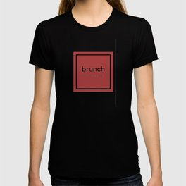 Brunch Themed Design T-shirt