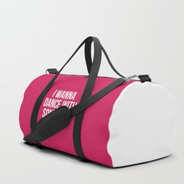 Dance With Somebody Music Quote Duffle Bag