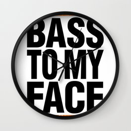 Bass To My Face (orange/black) Wall Clock