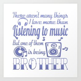 Listening to Music Brother Art Print