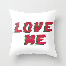 LOVE ME Throw Pillow