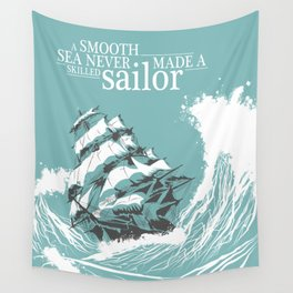 A Smooth Sea Neve Made  Skilled Sailor Illustration Wall Tapestry