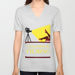 Id Rather Be Filming Movie Director Film Maker print Unisex V-Neck