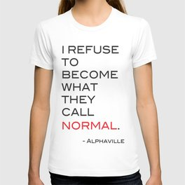 Refuse. T-shirt