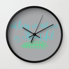 Nothing In Nature Is Unbeautiful Wall Clock