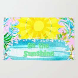If You Can't See the Sunshine Be the Sunshine Rug
