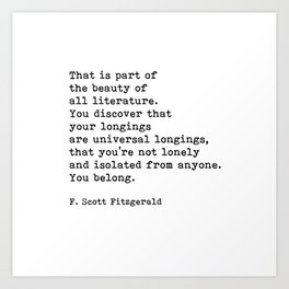 That Is Part Of The Beauty Of All Literature, F. Scott Fitzgerald Quote Art Print