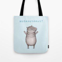Hugapotamus? Tote Bag