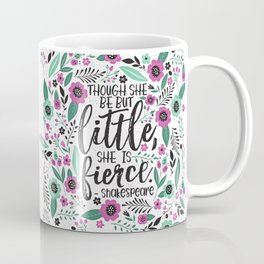 Little and Fierce Coffee Mug