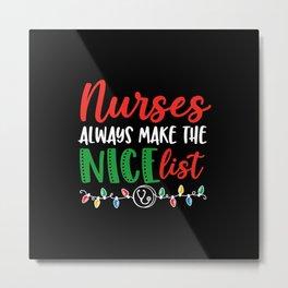Christmas Nurse, nurses nice list Metal Print