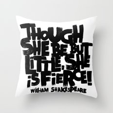 LITTLE FIERCE - WILLSHAKESPEARE Throw Pillow