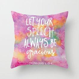 Be Gracious Throw Pillow