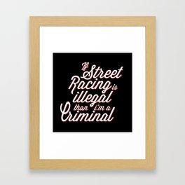 Street Racing  Framed Art Print
