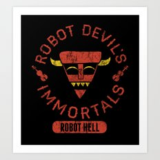 Bad Boy Club: Robot Devil's Immortals  Art Print