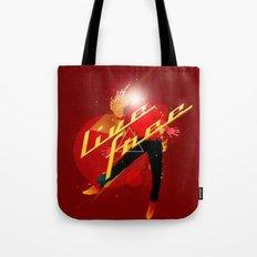 Live Free (No Limits/No Fear) Tote Bag