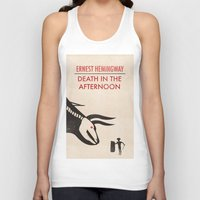 hemingway Tank Tops featuring Death in the afternoon by Wharton
