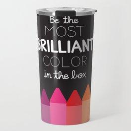 Most Brilliant Color Travel Mug