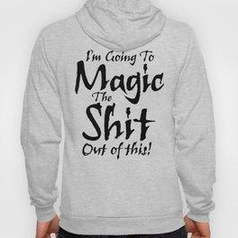 The Magic / When all else fails Hoody