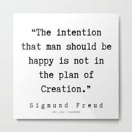 29  |   Sigmund Freud Quotes | 190926 Metal Print