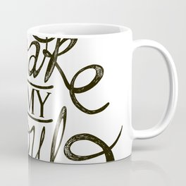 Awake my Soul Coffee Mug
