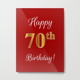 """Elegant """"Happy 70th Birthday!"""" With Faux/Imitation Gold-Inspired Color Pattern Number (on Red) Metal Print"""