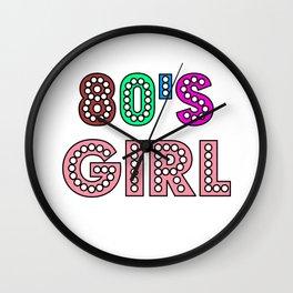 80s Girl Cute And Funny 80s Happy Love Gift Idea Design Wall Clock
