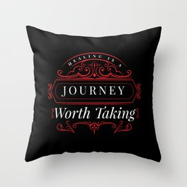 A Journey Worth Taking Throw Pillow