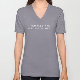 FEMALES ARE STRONG AS HELL (White) Unisex V-Neck
