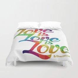 Love is Love is Love Duvet Cover