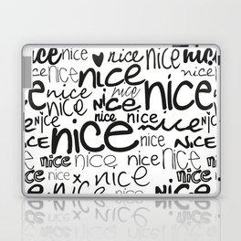 nice nice nice Laptop & iPad Skin