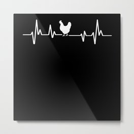 Heartbeat Chicken Metal Print