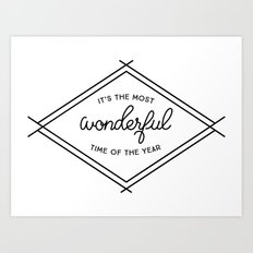 IT'S THE MOST WONDERFUL TIME OF THE YEAR Art Print
