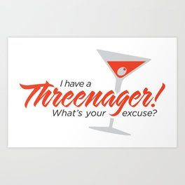 Threenager Martini Art Print