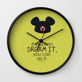 if you can dream it, you can do it Wall Clock