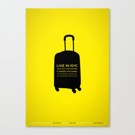 Sunscreen / Live in New York City once Canvas Print