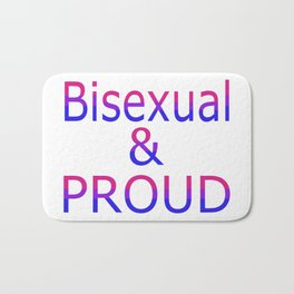 Bisexual and Proud (white bg) Bath Mat