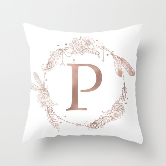 Letter P Throw Pillow : Letter P Rose Gold Pink Initial Monogram Throw Pillow by Nature Magick Society6