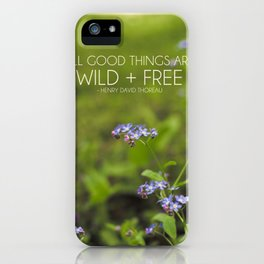 wild + free. iPhone Case
