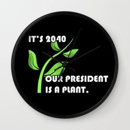 PLANT 4 PREZ II Wall Clock